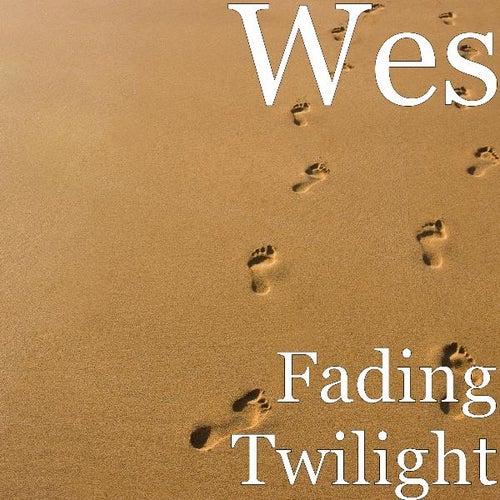 Fading Twilight - Single de Wes