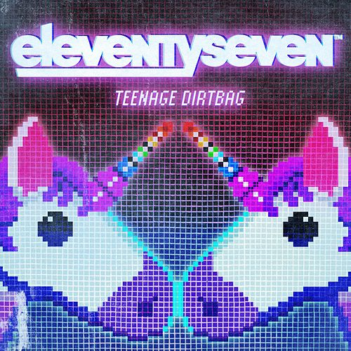 Teenage Dirtbag by Eleventyseven