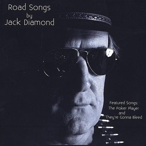 Road Songs by Jack Diamond von Jack Diamond