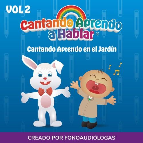 Cantando Aprendo en el Jardín, Vol 2 by Cantando Aprendo a Hablar