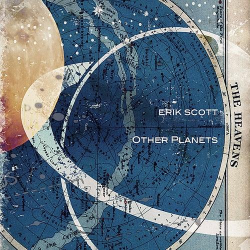 Other Planets de Erik Scott