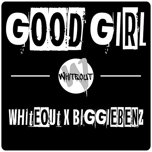 Good Girl by White Out