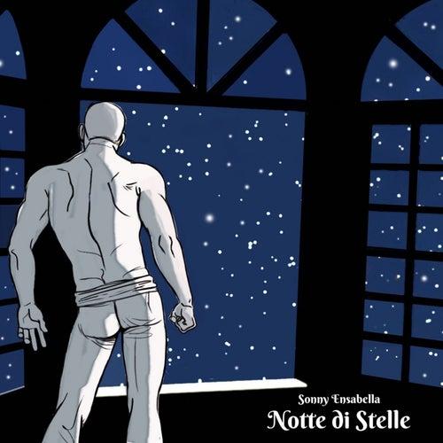 Notte di Stelle by Sonny Ensabella
