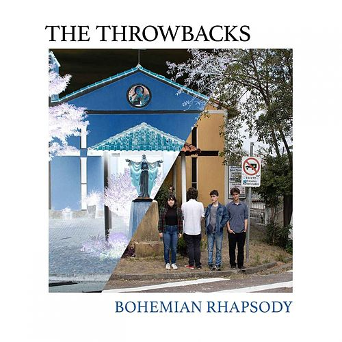 Bohemian Rhapsody by The Throwbacks