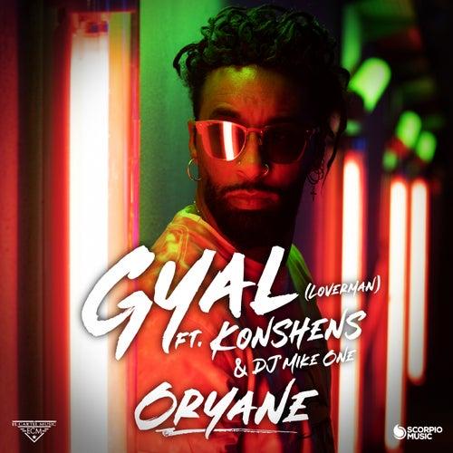 Gyal (Loverman) de Oryane