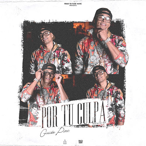 Por Tu Culpa by Guido Pine