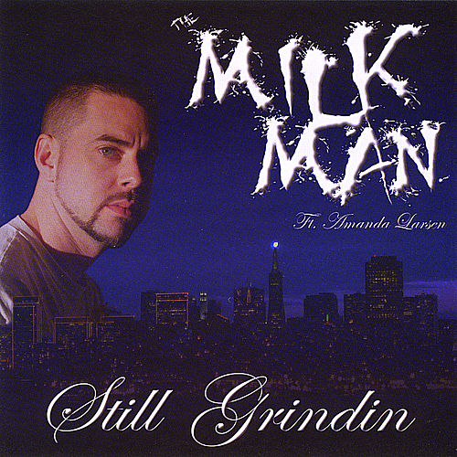 Still Grindin' de Milkman