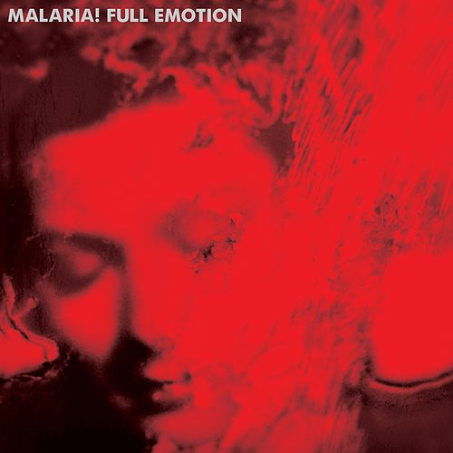 Full Emotion von Malaria