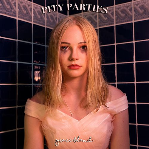 Pity Parties by Grace Bland
