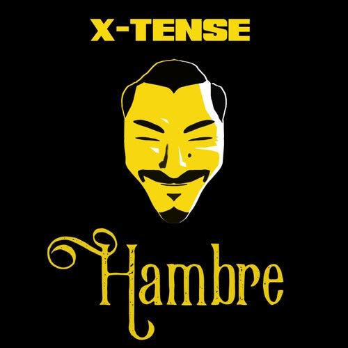 Hambre by X-Tense
