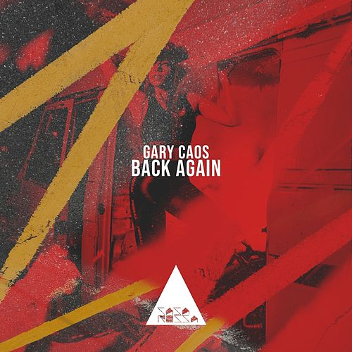 Back Again de Gary Caos