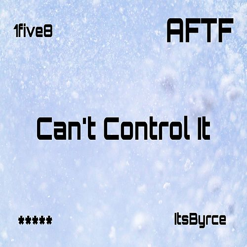 Can't Control It de BoobeeVuittonn