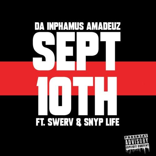 Sept 10th de Da Inphamus Amadeuz