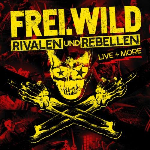 Rivalen und Rebellen - LIVE&MORE von Frei.Wild