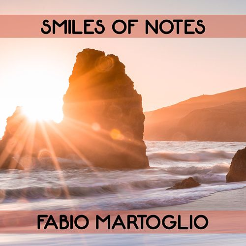 Smiles Of Notes by Fabio Martoglio