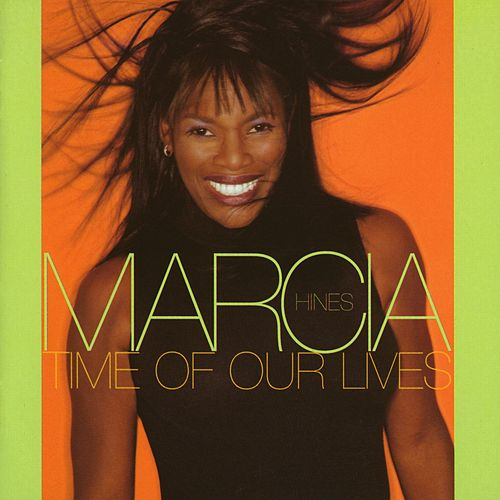 Time Of Our Lives by Marcia Hines