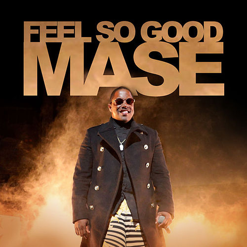 Feel So Good de Mase
