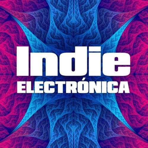 Indie Electrónica de Various Artists