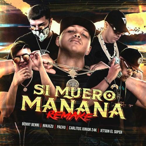 Si Muero Mañana (Remake) von Benny Benni
