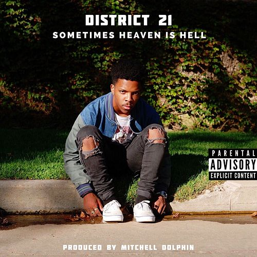 Sometimes Heaven Is Hell by District 21