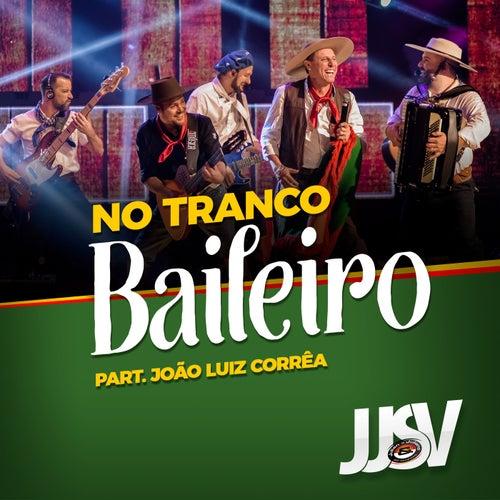 No Tranco Baileiro (Ao Vivo) de JJSV Julian e Juliano