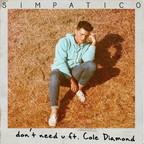 Don't Need U de Simpatico