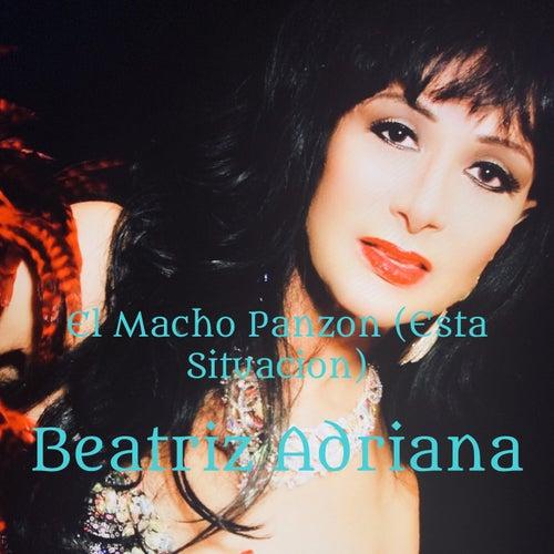 El Macho Panzon (Esta Situacion) (Live Recording/ En Vivo) fra Beatriz Adriana