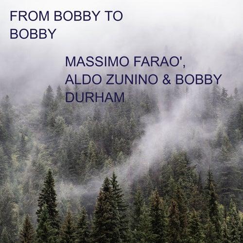 From Bobby to Bobby de Massimo Farao