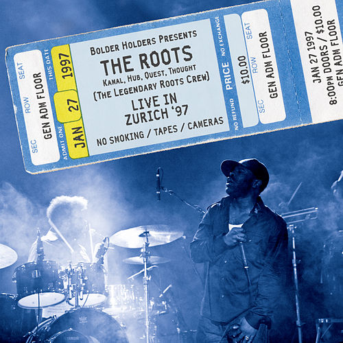 Live in Zurich '97 von The Roots