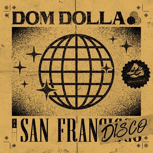 San Frandisco by Dom Dolla