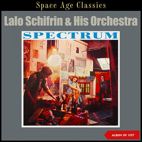 Spectrum (Album of 1957) by Lalo Schifrin