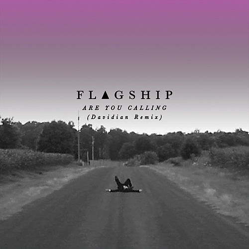 Are You Calling (Davidian Remix) by Flagship