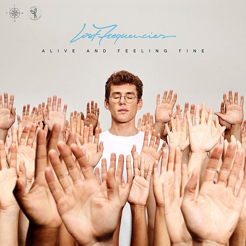 Alive And Feeling Fine de Lost Frequencies