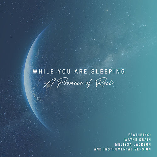 While You Are Sleeping: A Promise of Rest by Gateway Music