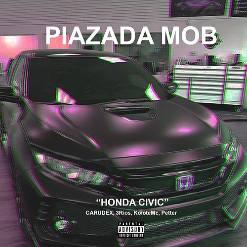 Honda Civic by Piazada Mob