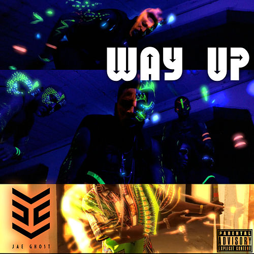 Way Up by Jae Ghost