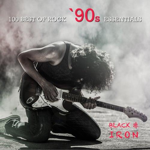 100 Best Of Rock '90's Essentials von Black Iron