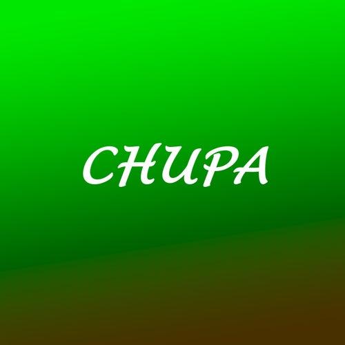 Chupa von Dj Burro