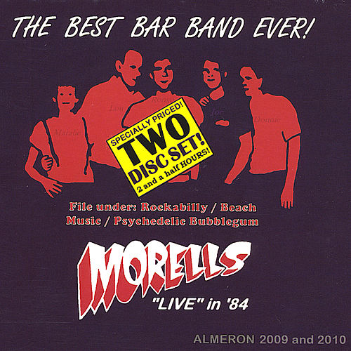 The Best Bar Band Ever! by The Morells