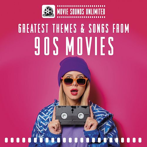 Greatest Themes & Songs from 90s Movies de Movie Sounds Unlimited