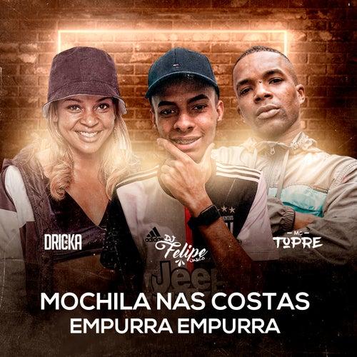 Mochila nas Costas / Empurra Empurra by DJ Felipe Único