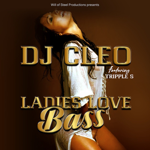 Ladies Love Bass by DJ Cleo