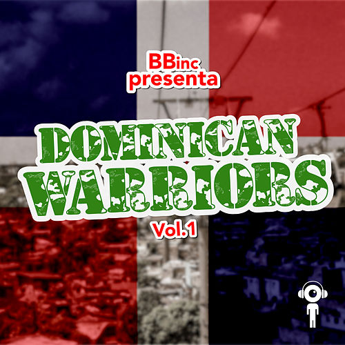 Dominican Warriors, Vol. 1 de Various Artists
