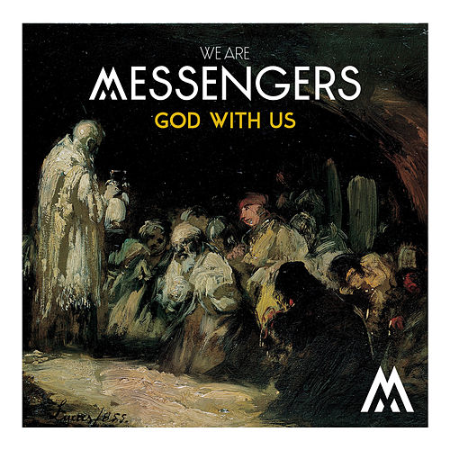 God With Us by We Are Messengers