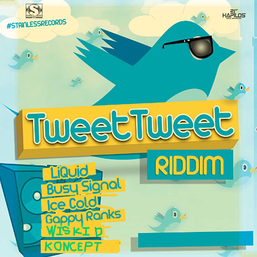 Tweet Tweet Riddim de Various Artists