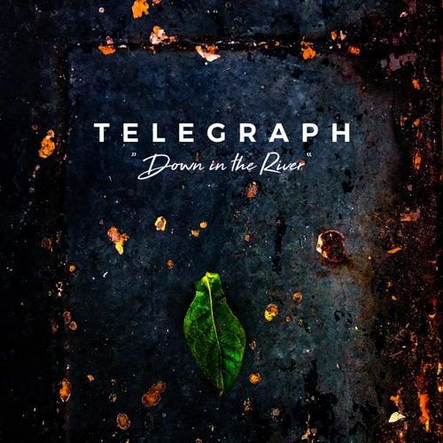 Down in the River (Radio Edit) di Telegraph