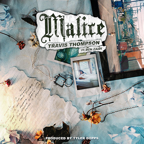 Malice by Travis Thompson