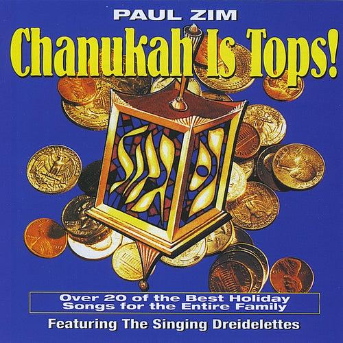 Chanukah Is Tops! by Paul Zim