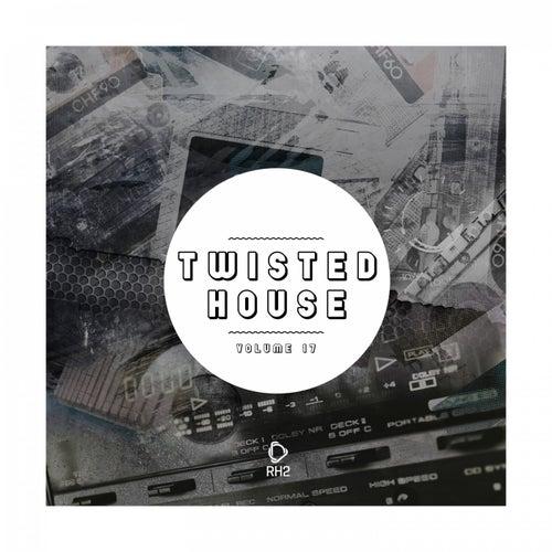 Twisted House, Vol. 17 de Various Artists
