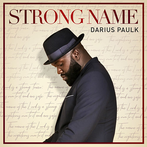 Strong Name by Darius Paulk